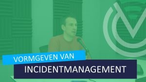 Podcast over risico- en incidentmanagement